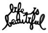 MR. (EDITIONS) BRAINWASH - LIFE IS BEAUTIFUL (BLACK)